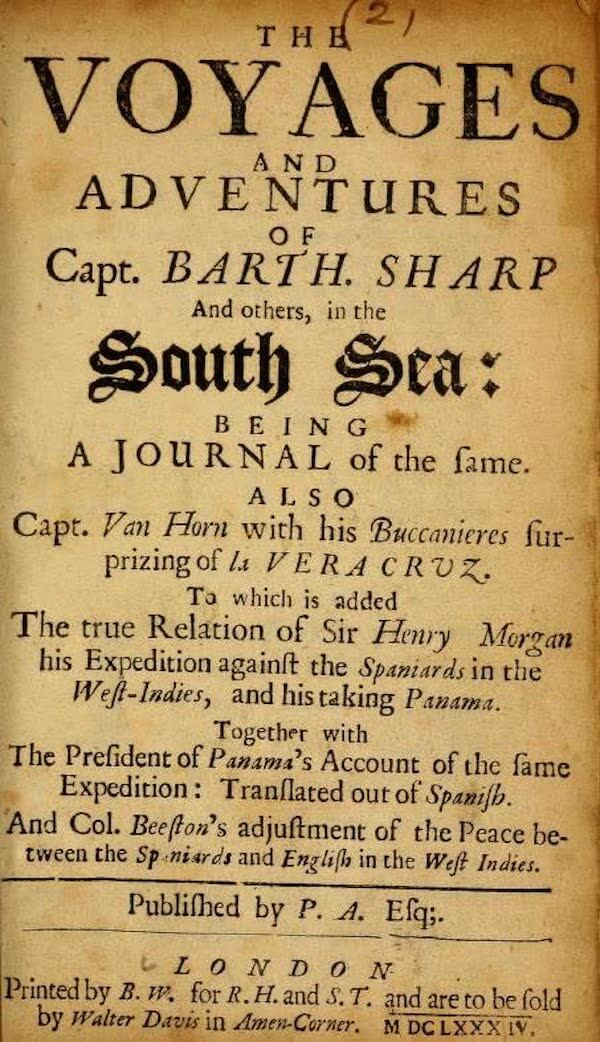 Voyages and Adventures of Capt. Barth Sharp (1684)