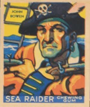 John Bowen - John Bowen (Sea Raiders Chewing Gum Cards - 1933)